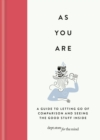 As You Are : A guide to letting go of comparison and seeing the good stuff inside - eBook