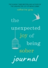 The Unexpected Joy of Being Sober Journal - eBook