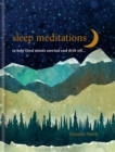 Sleep Meditations : to help tired minds unwind and drift off... - Book