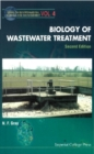 Biology Of Wastewater Treatment (2nd Edition) - eBook