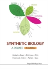 Synthetic Biology - A Primer (Revised Edition) - Book