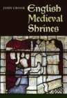 English Medieval Shrines - Book