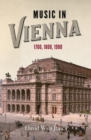 Music in Vienna - 1700, 1800, 1900 - Book