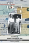 My Beloved Man - The Letters of Benjamin Britten and Peter Pears - Book