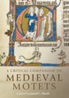 A Critical Companion to Medieval Motets - Book