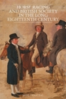 Horse Racing and British Society in the Long Eighteenth Century - Book