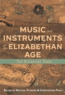 Music and Instruments of the Elizabethan Age - The Eglantine Table - Book