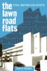 The Lawn Road Flats - Spies, Writers and Artists - Book