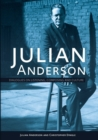 Julian Anderson - Dialogues on Listening, Composing and Culture - Book