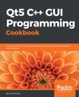 Qt5 C++ GUI Programming Cookbook - eBook