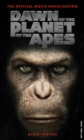 Dawn of the Planet of the Apes : The Official Movie Novelisation - Book