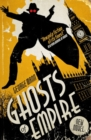 Ghosts of Empire : A Ghost Novel - Book