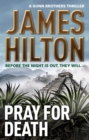 Pray for Death : (A Gunn Brothers Thriller) - eBook