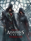 The Art of Assassin's Creed Syndicate - Book