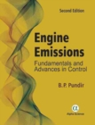 Engine Emissions : Fundamentals and Advances in Control - Book