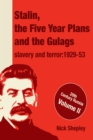 Stalin, the Five Year Plans and the Gulags : Slavery and Terror 1929-53 - eBook