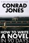 How to Write a Novel in 90 Days - eBook