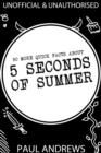 50 More Quick Facts about 5 Seconds of Summer - eBook