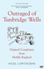 Outraged of Tunbridge Wells : Complaints from Middle England - Book
