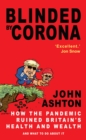 Blinded by Corona : Excellent.' Jon Snow - eBook