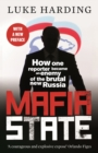 Mafia State : How One Reporter Became an Enemy of the Brutal New Russia - Book