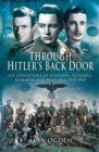 Through Hitler's Back Door : SOE Operations in Hungary, Slovakia, Romania and Bulgaria 1939-1945 - eBook