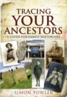 Tracing Your Ancestors : A Guide for Family Historians - eBook