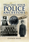 Tracing Your Police Ancestors - eBook