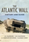 The Atlantic Wall : History and Guide - eBook