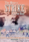 The Miner's Strike : Day by Day - eBook