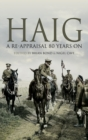 Haig : A Re-Appraisal 80 Years On - eBook