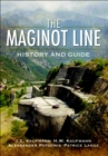The Maginot Line : History and Guide - eBook