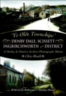 Denby Dale, Scissett, Ingbirchworth & District : A Denby & District Archive Photography Album - eBook