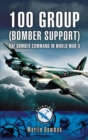 100 Group (Bomber Support) : RAF Bomber Command in World War II - eBook