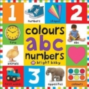 Colours ABC Numbers : First 100 Books - Book