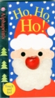 Ho Ho Ho : Alphaprints Touch & Feel - Book