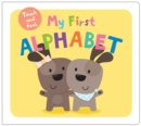 My First Alphabet : My First Touch & Feel - Book