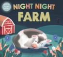 Night Night Farm : Night Night Books - Book
