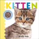 Kitten and Friends : Priddy Touch & Feel - Book
