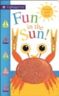 Fun in the Sun! : Alphaprints Touch & Feel - Book
