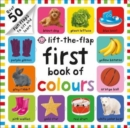 First 100 Lift The Flap Colours - Book