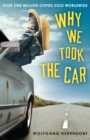 Why We Took the Car - Book
