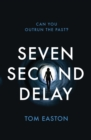 Seven Second Delay - Book