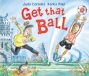 Get That Ball! - Book