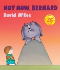 Not Now, Bernard : Collector's Edition Hardback - Book