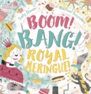Boom! Bang! Royal Meringue! - Book