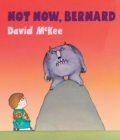 Not Now, Bernard - Book