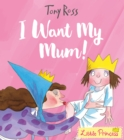 I Want My Mum! - Book