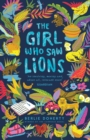The Girl Who Saw Lions - Book