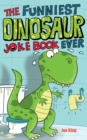 The Funniest Dinosaur Joke Book Ever - Book